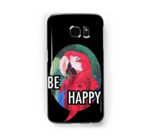 Be Happy - Samsung Samsung Galaxy Case/Skin