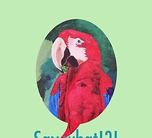 Say What !?!  Funny Parrot Phone Case - Samsung by PhoneCase