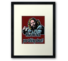 Big Lebowski Philosophy 21 Framed Print