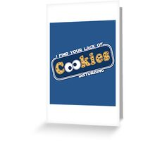 Lack of Cookies Greeting Card