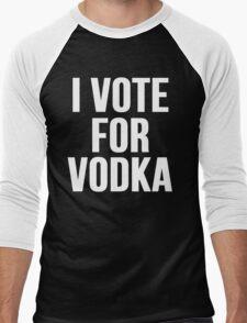 I Vote For Vodka Men's Baseball ¾ T-Shirt