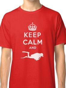 Keep Calm and Dive Classic T-Shirt