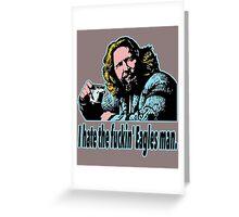 Big Lebowski Philosophy 26 Greeting Card