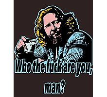 Big lebowski Philosophy 30 Photographic Print