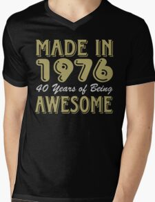 Made in 1976, 40 Years of Being Awesome Mens V-Neck T-Shirt