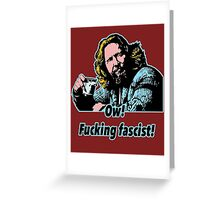 Big Lebowski Philosophy 33 Greeting Card