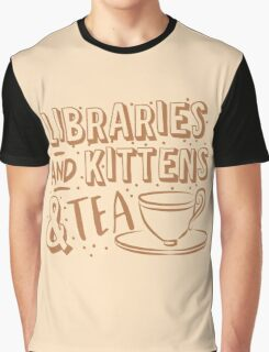 LIBRARIES and kittens and tea (just a few of my favourite things!) Graphic T-Shirt