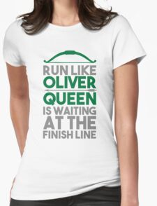 Run like Oliver Queen is waiting at the finish line T-Shirt