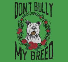 DON'T BULLY MY BREED V3 Kids Tee