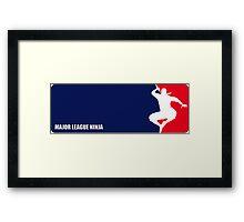 Major League Ninja Framed Print