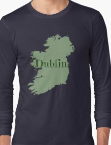 Dublin Ireland with Map of Ireland Long Sleeve T-Shirt