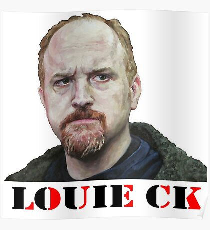 Louie CK Poster