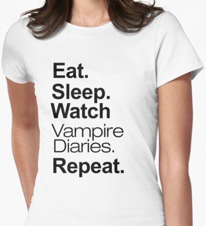 Eat. Sleep. Watch Vampire Diaries. Repeat. Womens Fitted T-Shirt