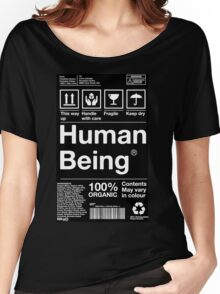 Human Being Women's Relaxed Fit T-Shirt