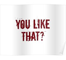 You Like That? Poster