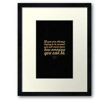 If you are always trying... - Maya Angelou Framed Print