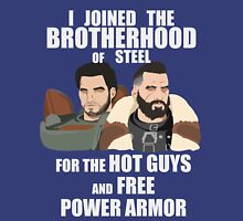 Why I Joined the Brotherhood of Steel Unisex T-Shirt