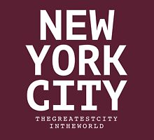 NYC - the greatest city in the world Unisex T-Shirt