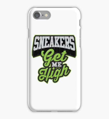 Sneakers Get Me High iPhone Case/Skin