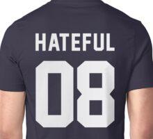Hateful 08 Unisex T-Shirt