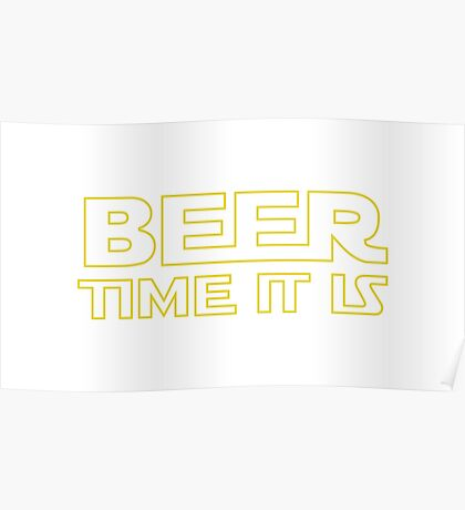 Beer Time It Is Poster
