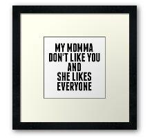 momma 2 Framed Print