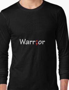 Semicolon; Warrior Long Sleeve T-Shirt