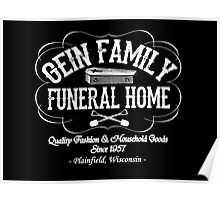 Ed Gein - Gein Family Funeral Home Poster