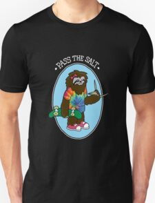 Stoner Sloth - Pass The Salt (for black shirts) Unisex T-Shirt