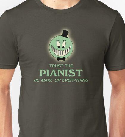 Trust The Pianist Unisex T-Shirt