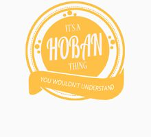 It's a HOBAN thing T-Shirt