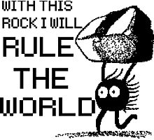 I will rule the world! Photographic Print
