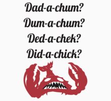 Lobstrosity Dad-a-Chum Kids Tee