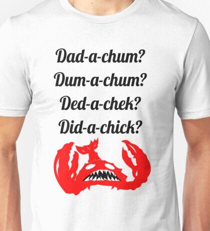 Lobstrosity Dad-a-Chum Unisex T-Shirt