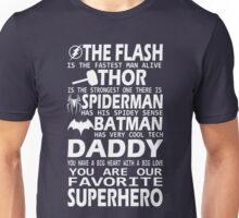 Daddy-SuperHero Unisex T-Shirt
