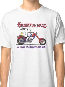 At Least I'm Enjoying the Ride Classic T-Shirt