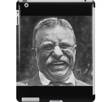 Theodore 'Teddy' Roosevelt Laughing iPad Case/Skin