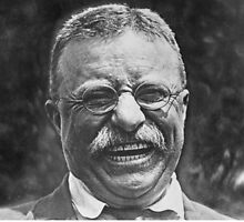 Theodore 'Teddy' Roosevelt Laughing by freelaffs