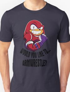Would You Like to Armwrestle? Unisex T-Shirt