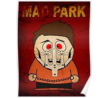 MAD PARK (Apocalypto) Poster