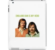 ENGLAND DAN IS MY HERO iPad Case/Skin