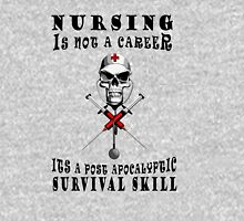 NURSING IS NOT A CAREER ITS A POST APOCALYPTIC SURVIVAL SKILL Tank Top