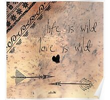 life is wild, love is wild Poster
