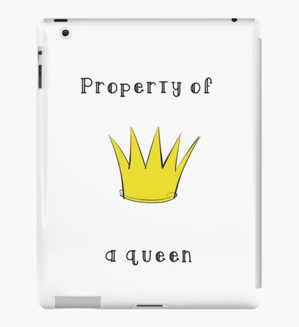 Property of a Queen iPad Case/Skin