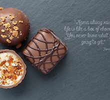 Life is like a box of chocolate Forest Gump Quote by Edward Fielding