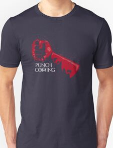 Punch is Coming Unisex T-Shirt