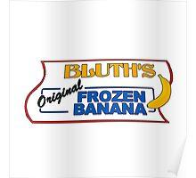 bluth's original frozen bananas Poster