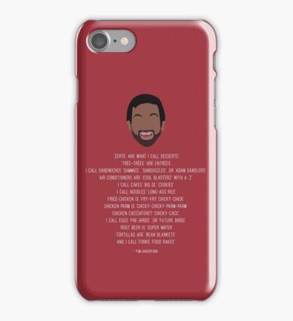 Tom Haverford-isms iPhone Case/Skin