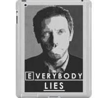 Everybody lies iPad Case/Skin