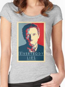 Everybody lies Women's Fitted Scoop T-Shirt